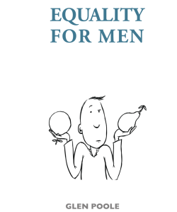 Equality for Men - the ebook by Glen Poole. A great introduction to gender equality issues for men.