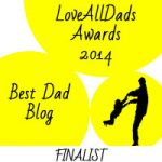 I'm a finalist in the Love All Dads Awards!