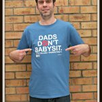Dads don't babysit; it's called parenting