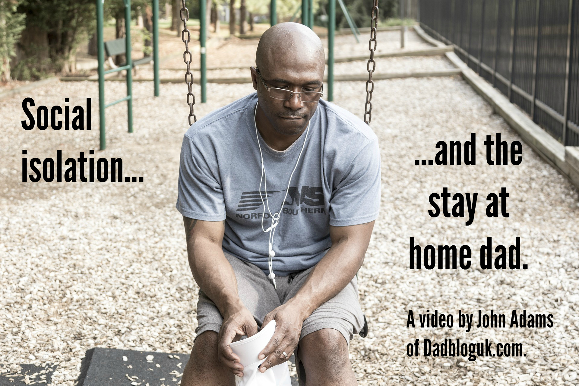 Social isolation; it's a dad thing too