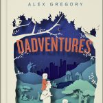 Talking about Dadventures with Alex Gregory MBE