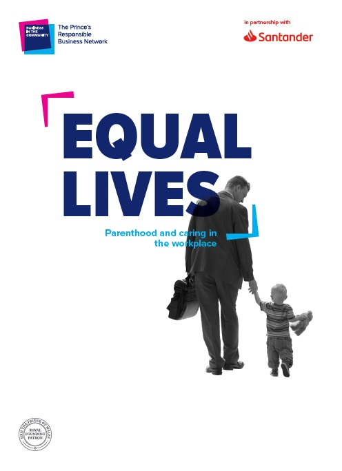 Equal Lives, Business in the Community, Santander, work life balance, balancing work and family life, dadbloguk, dadbloguk.com, dad blog uk, school run dad, carers, caring responsibilities, uk dad blogger