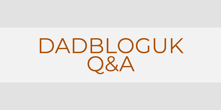 Dadbloguk Q&A, Dadbloguk Q and A, uk dad blog, dad blog, dad bloger