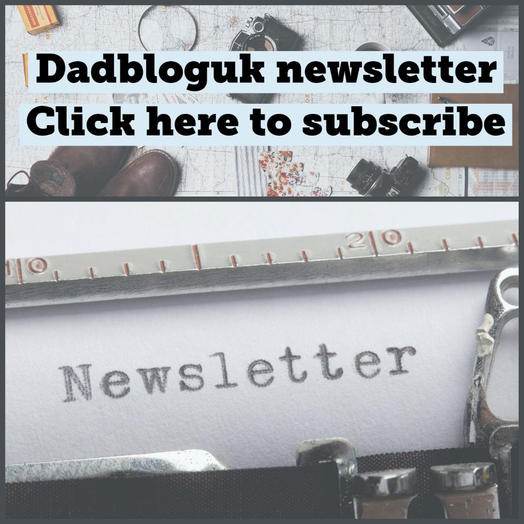 dadbloguk newsletter, newsletter, subscribe, newsletter subscription, influencer