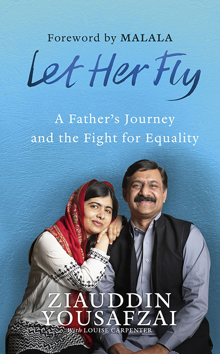 Let Her Fly, education activist, girl's education activist, Ziauddin yousafzai, Malala, Malala Yousafzai