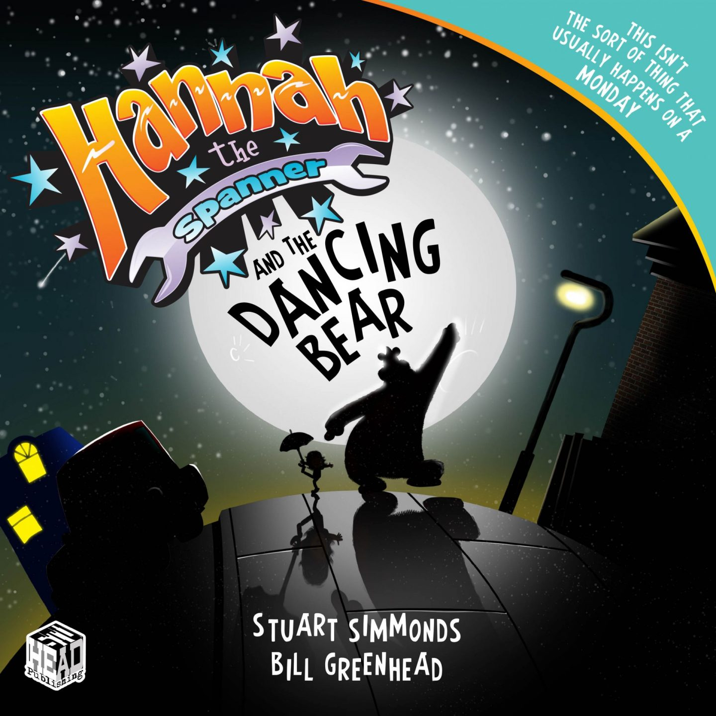 Hannah the Spanner, Hannah and the Dancing Bear written by Stuart Simmonds