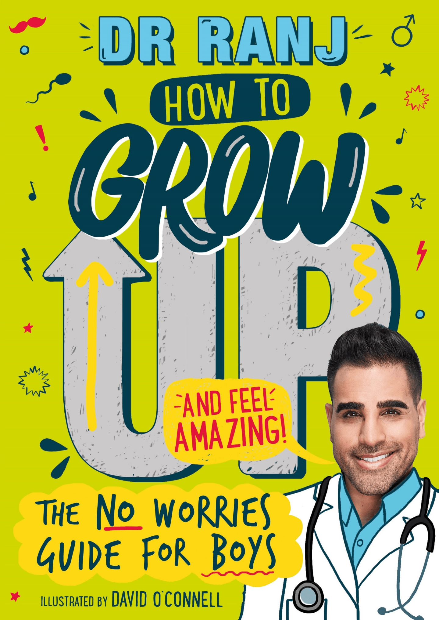 The cover of Dr Ranj book How to Grow Up and Feel Amazing